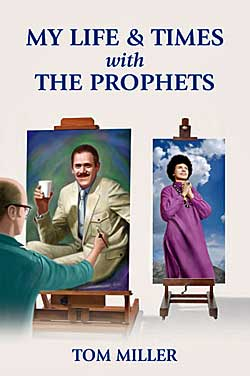 My Life & Times with the Prophets Book by Tom Miller