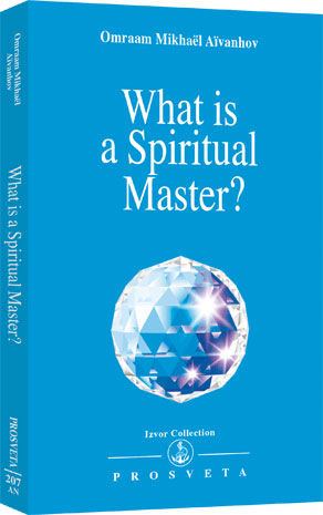 What is a Spiritual Master? by Omraam Mikhael Aivanhov